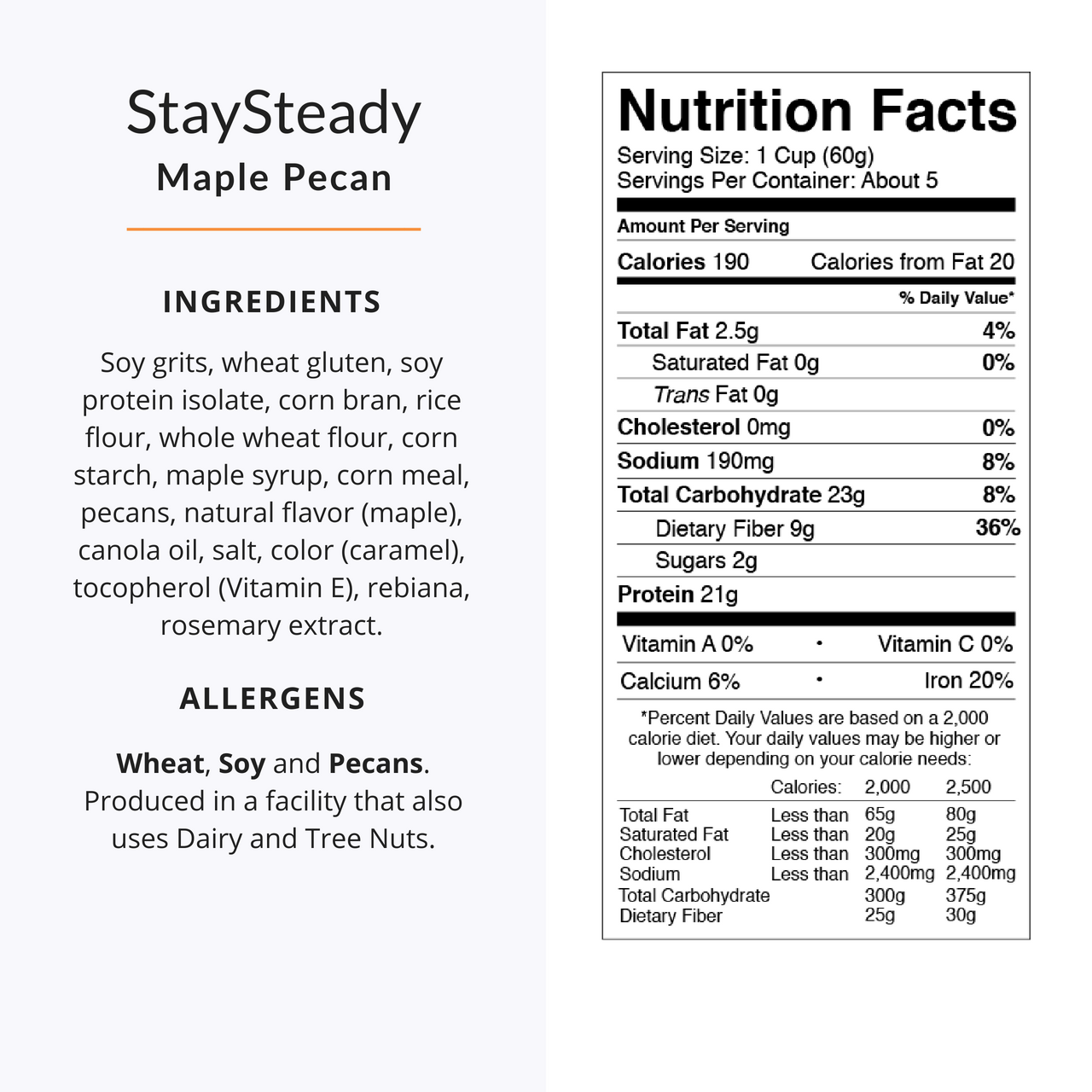 StaySteady Cereal   Maple Pecan     High Protein   Low Sugar   Fiber-Rich