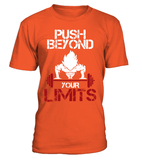 T Shirt dragon ball Z Goku Push Beyond Your Limits