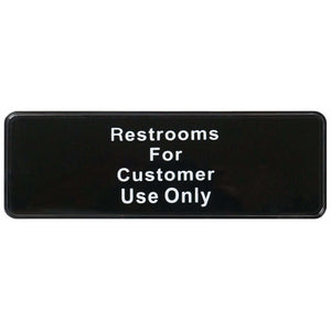 "Winco - SGN-317 - Information Sign, ""Restroom for Customer Use Only"", 3"" x 9"", Black - Dining Service - Maltese & Co New and Used  restaurant Equipment"