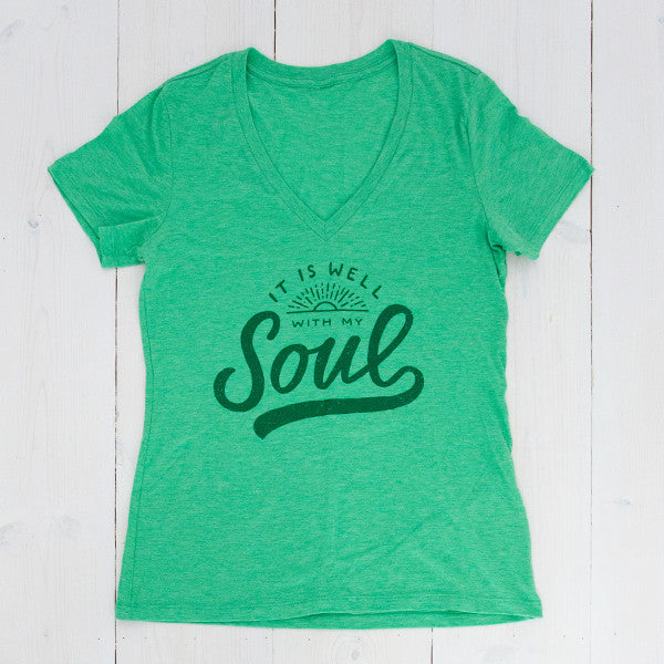 It Is Well With My Soul / Ladies Cut / V-neck