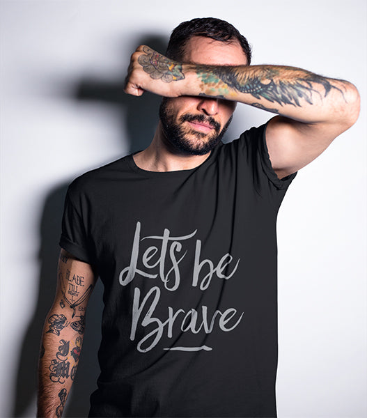 Lets Be Brave - Black - Unisex - Short Sleeve