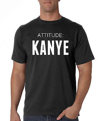 ATTITUDE:KANYE Tshirt New Black 100% Cotton