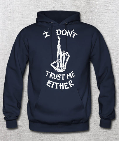5SOS Shirt - I Don't trust Me Either Hoodie