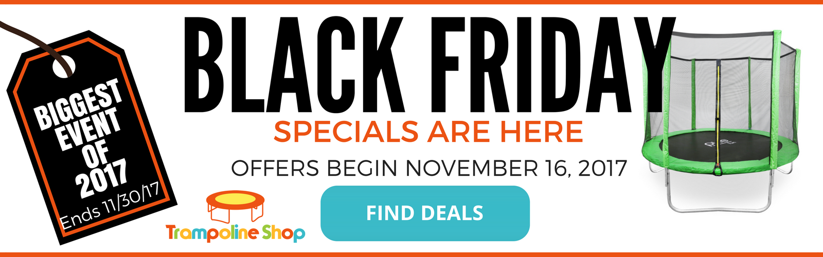 BLACK FRIDAY PROMOTIONS | THE TRAMPOLINE SHOP