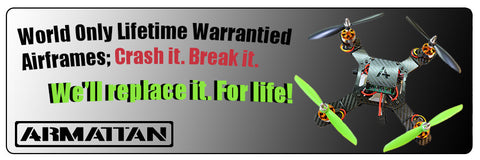 Armattan's Lifetime Warranty...still applies to frames purchased through us