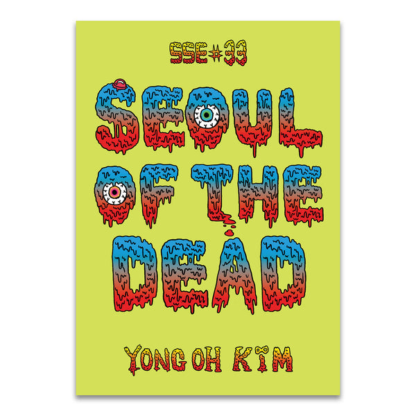 SSE #33 Seoul of the Dead