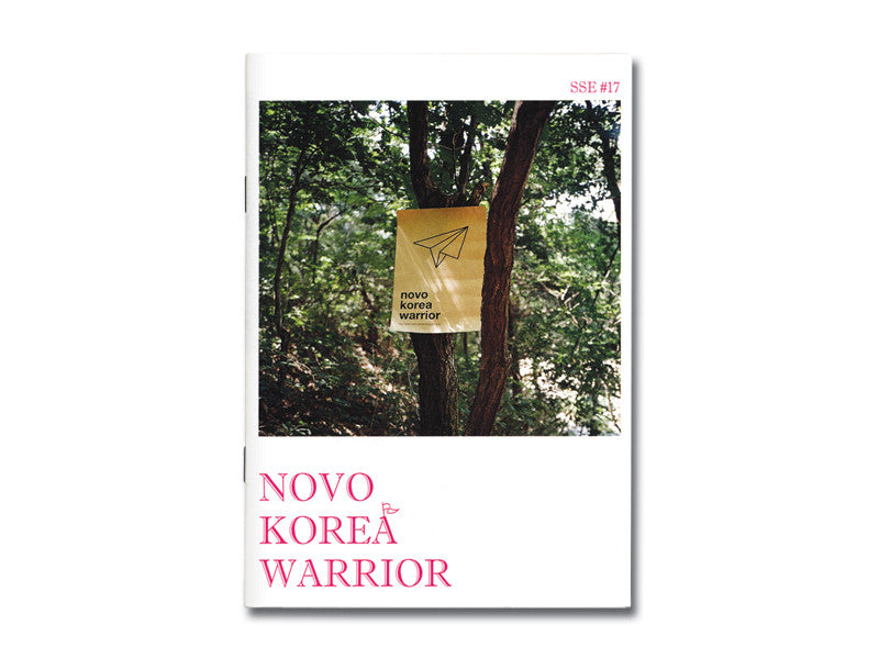 SSE #17 Novo Korea Warrior