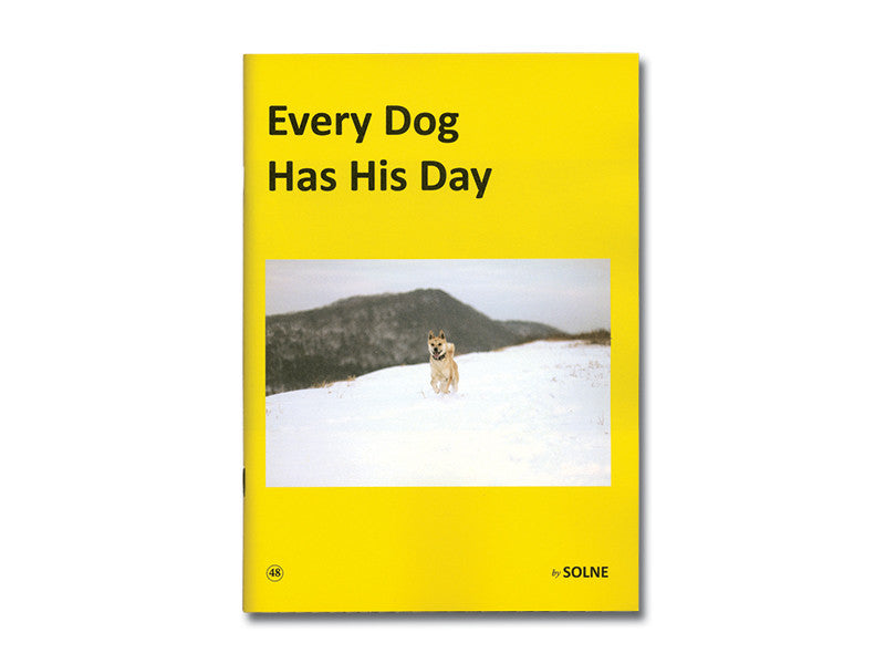 SSE #48 Every Dog Has His Day