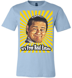 Exclusive *Limited Run* 'Free Real Estate' - ONLY 6 LEFT!
