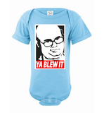 Exclusive *Limited Edition* 'Ya Blew It' Onesie