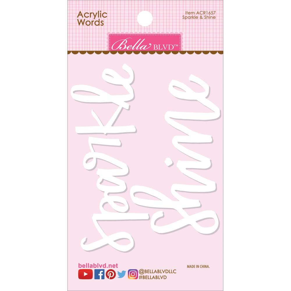 Bella Blvd Acrylic Words Sparkle Shine, Embellishment for Scrapbooking