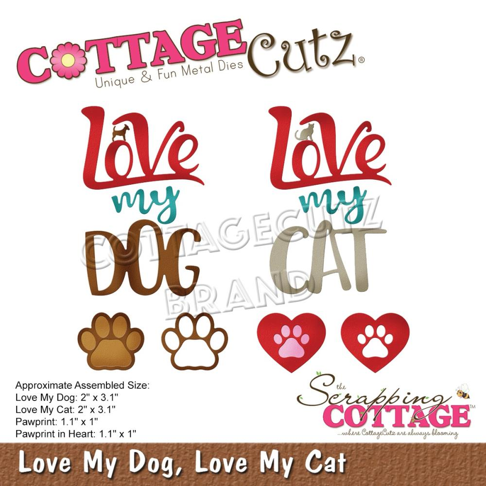 Cottage Cutz Die Love my Dog/Love my Cat - Scrap Of Your Life