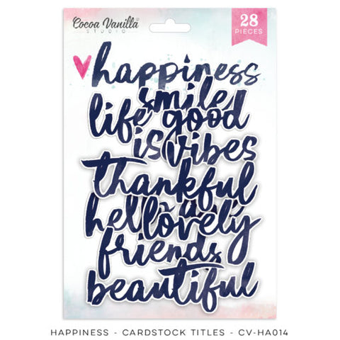 Cocoa Vanilla Designs Happiness Diecut Titles - Scrap Of Your Life