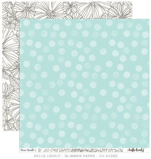 Cocoa Vanilla Studio 12 x 12 Hello Lovely Collection - Scrap Of Your Life