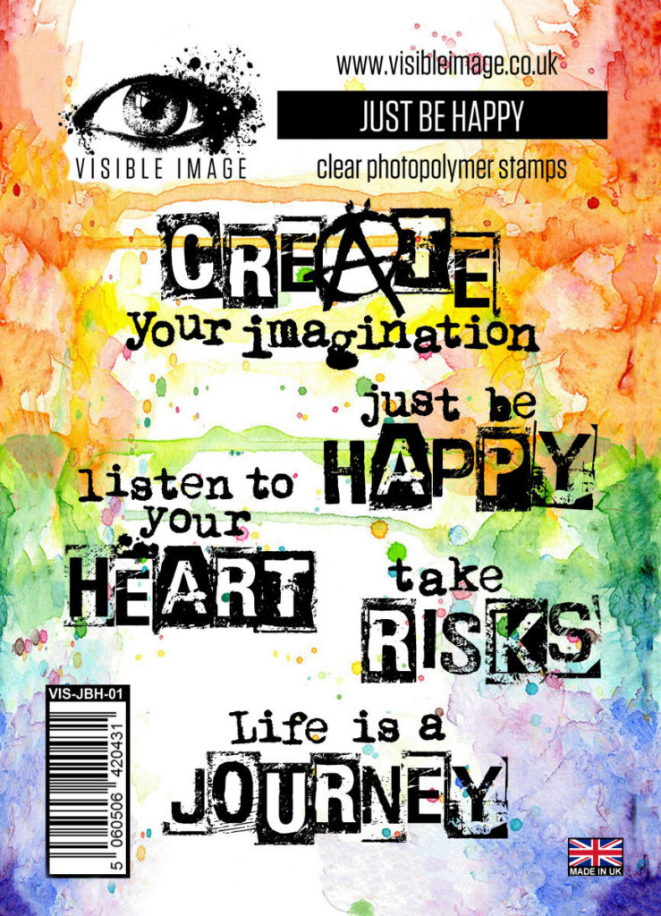 Visible Image Acrylic Stamp Just Be Happy Five brilliant quotes for journaling, scrapbooking, mixed media and card making.