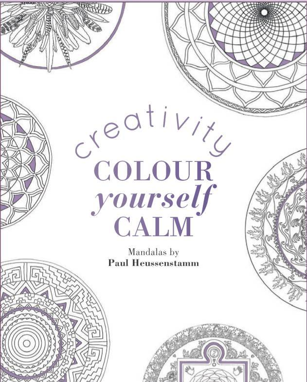 Creativity Colour Yourself Calm Colouring Book