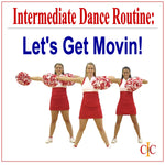 Intermediate Dance Routine - Dance Let's Get Movin - Cheer and Dance On Demand