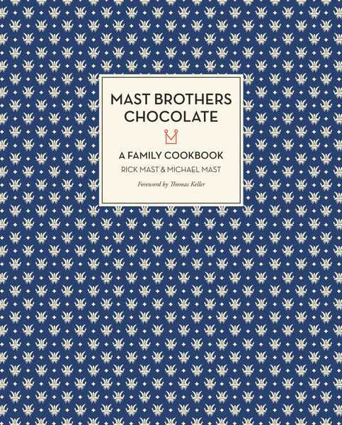 Mast Brothers Chocolate book