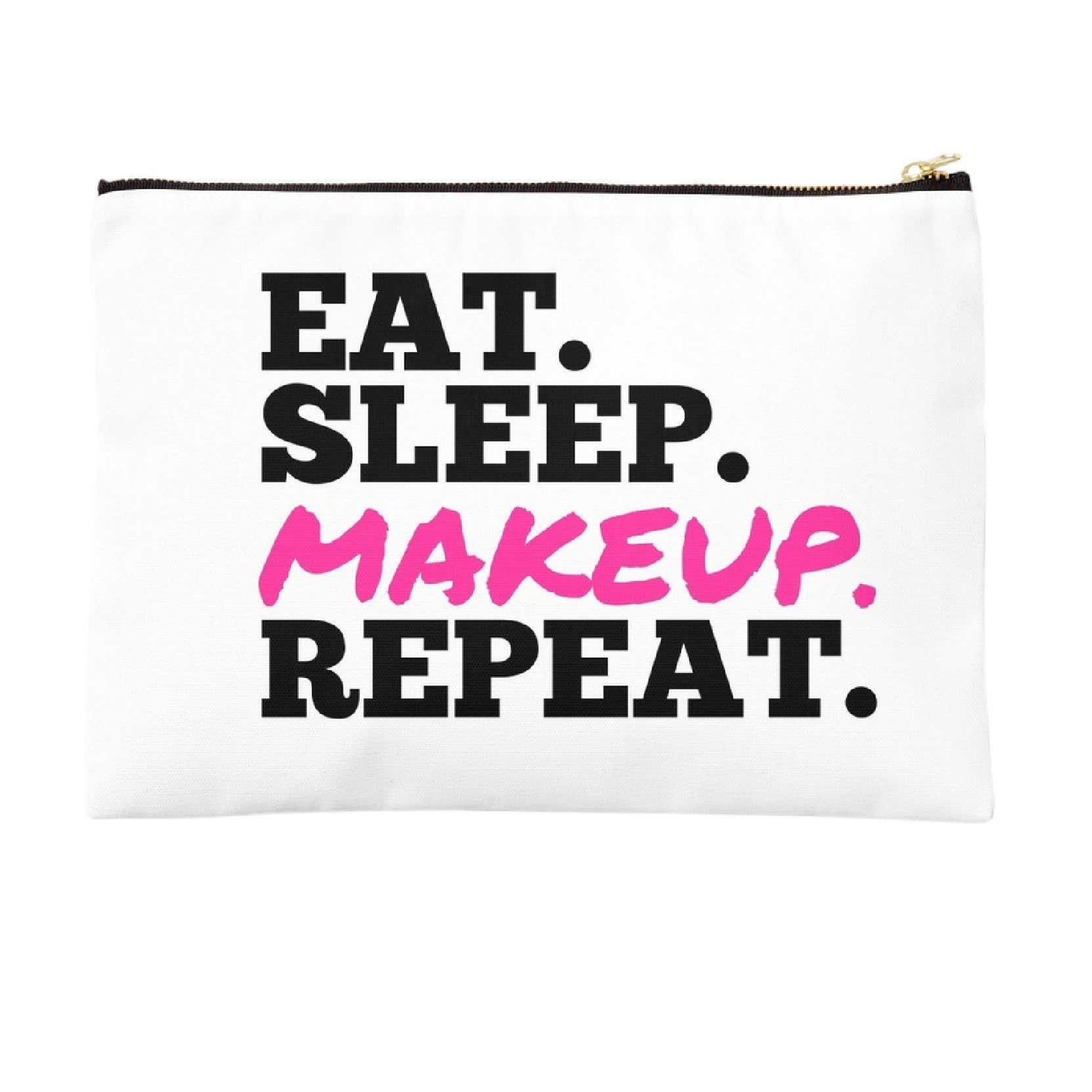Eat Sleep Makeup Repeat Classic Pouch