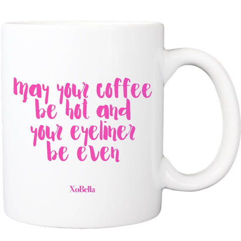 May Your Coffee Be Hot (2 colors available)