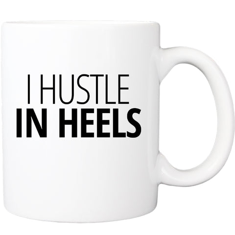 I Hustle In Heels (2 Colors Available)