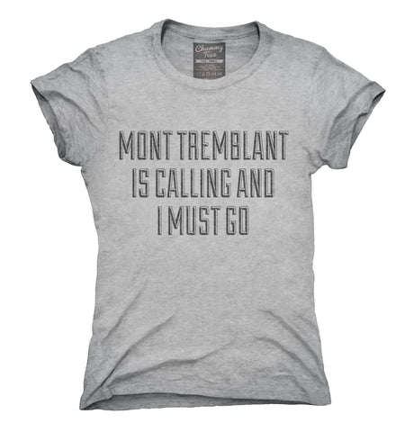 Funny Mont Tremblant Vacation T-Shirt