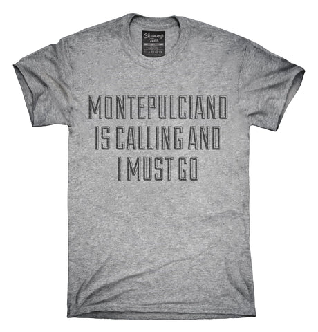 Funny Montepulciano Vacation T-Shirt