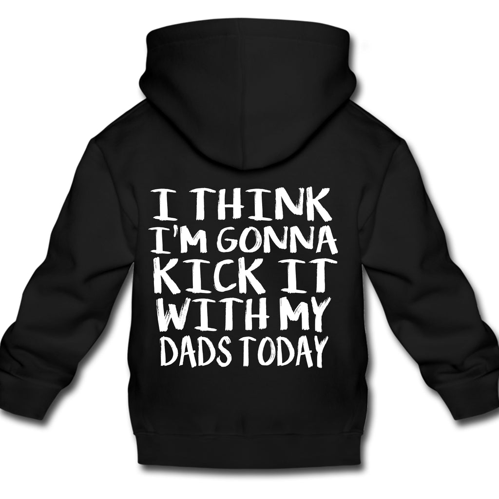 *NEW* KICK IT WITH DADS HOODIE 6MO-YOUTH XL