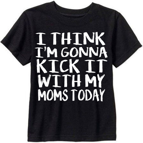 *NEW* KICK IT WITH MOMS TEE/ 6MO-12YR