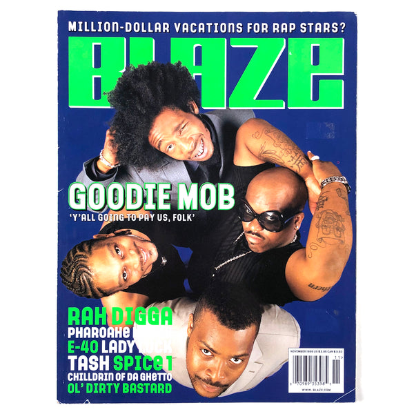 Blaze Magazine feat Goodie Mob
