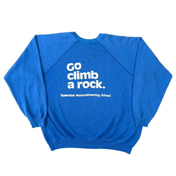 Yosemite 'Go Climb A Rock' Mountaineering School Sweatshirt