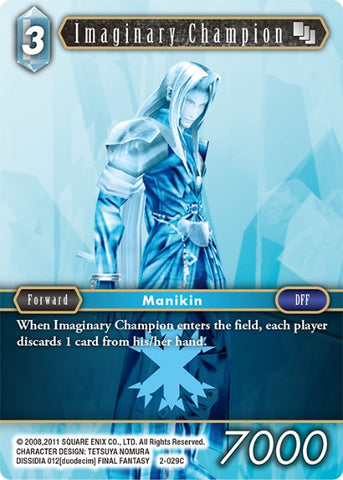 2-029C Imaginary Champion