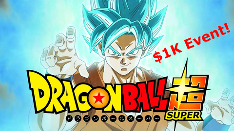 Dragon Ball Super $1K Preregistration - Bearded Collectibles