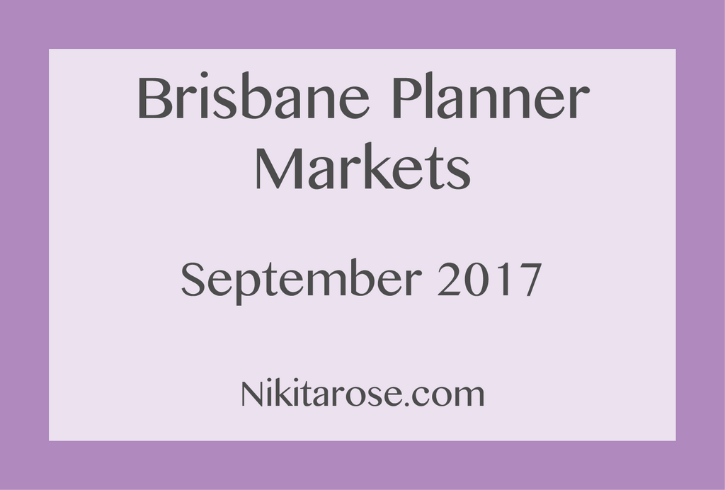 Brisbane Planner Markets Haul – September 2017