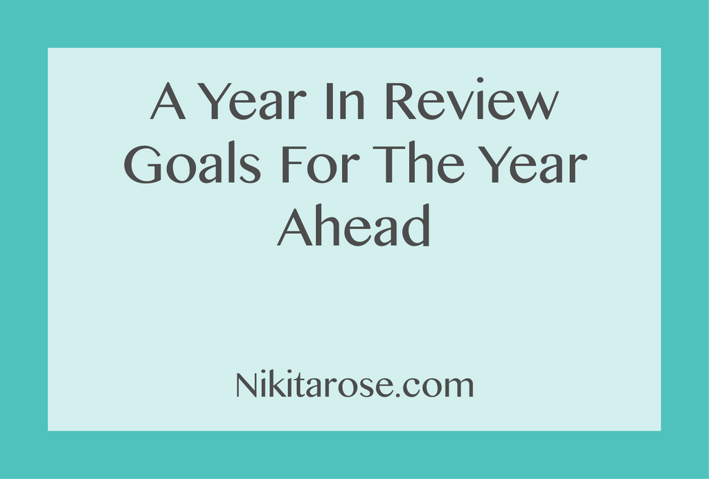 A Year In Review And Goals For The New Year