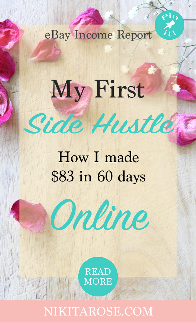 My First Side Hustle + eBay Income Report