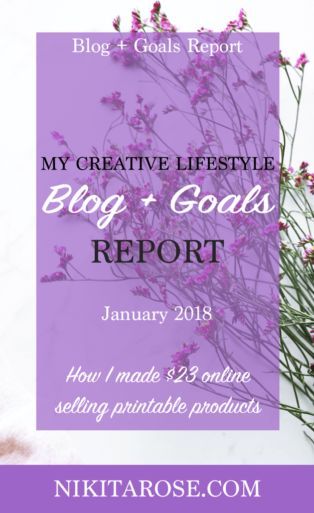 Monthly Blog and Goals Report January 2018 | How I earned $23 online selling digital products | Creative Small Business | Blogging | Online Income | Etsy | Planner Printables | DIY | Crafts