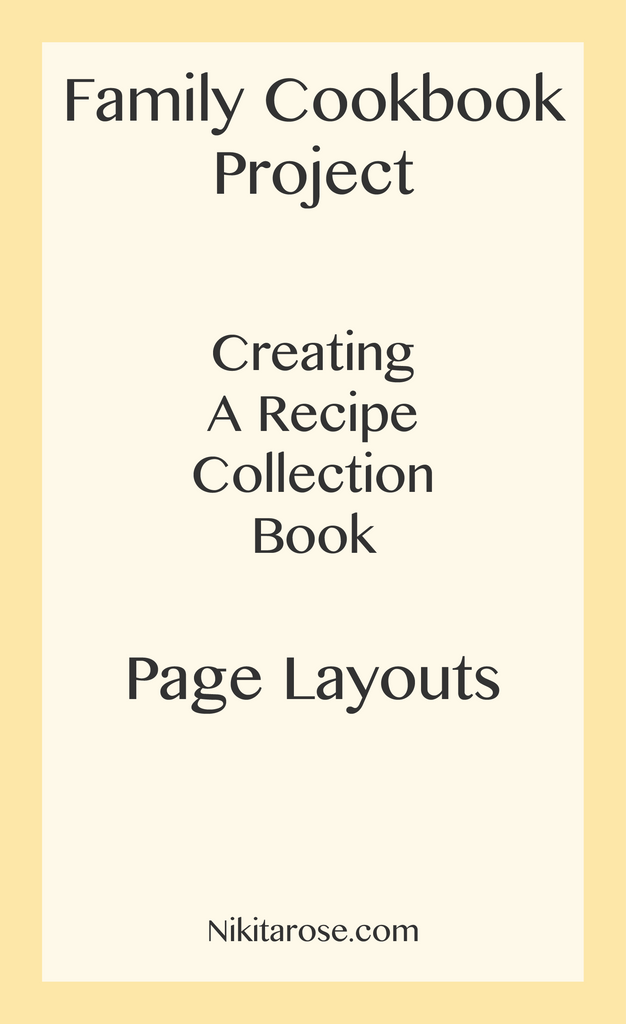 Family Cookbook Project | Recipe Book | Recipe Collection | NikitaRose.com
