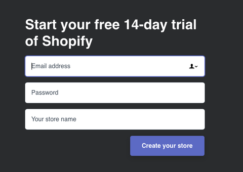 Start you 14 day trial of shopify