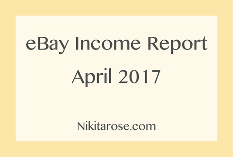 Side Hustle eBay Income Report April 2017 Money Boss Side Business
