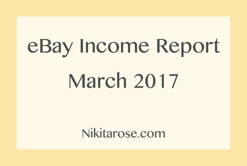 Side Hustle eBay Income Report March 2017 Money Boss Side Business