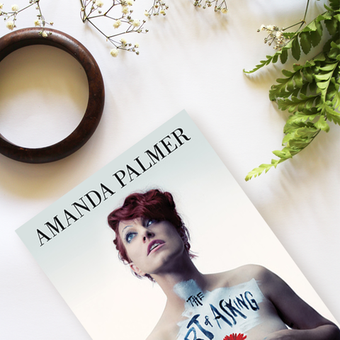 The Art of Asking | Amanda Palmer | How To Ask For What You Want | Self Improvement | Self Development | Books To Read