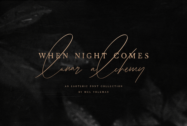 When Night Comes | An Esoteric Font Collection