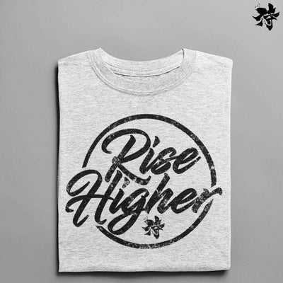 T-shirt - Rise Higher T-shirt Raise yourself
