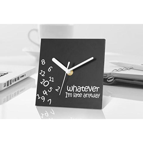 Clock - Whatever I'm Late Anyway - Novelty Desktop Clock Clock - Black Square Face with White Hands and Words