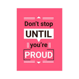 WallMantra - Don't Stop Motivational Quotes Poster