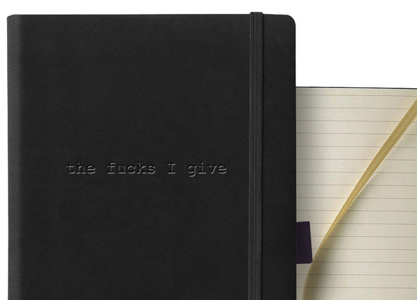 """The fucks I give"" Journal"