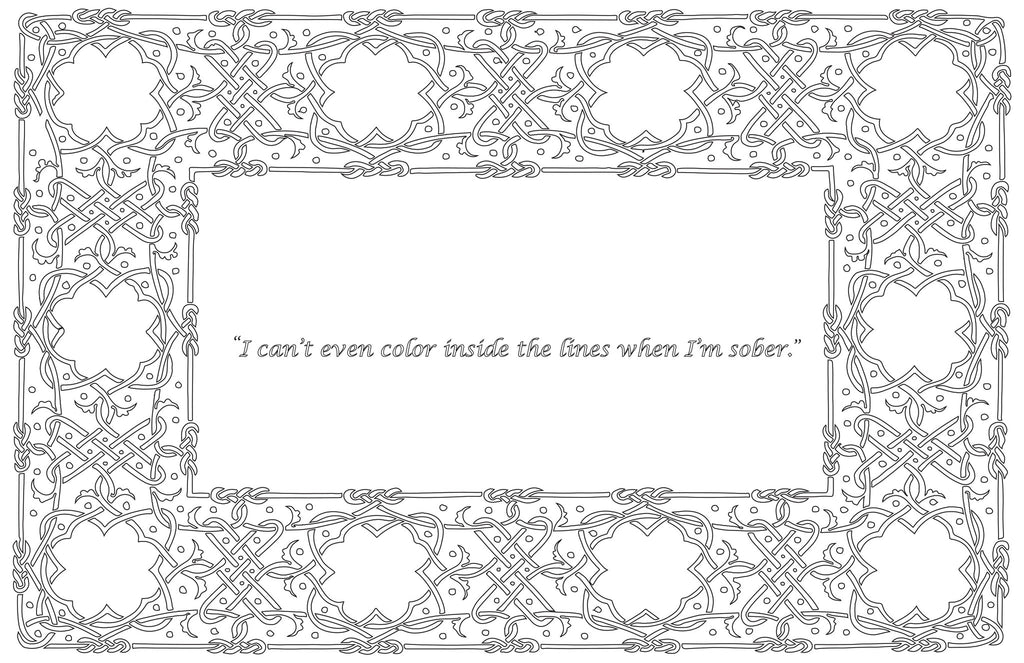 I Can't Even Color Inside the Lines When I'm Sober - Color-in Placemat Pads