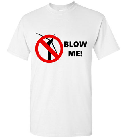No Wind - Blow Me T-Shirt - Thumbwind  Mercantile