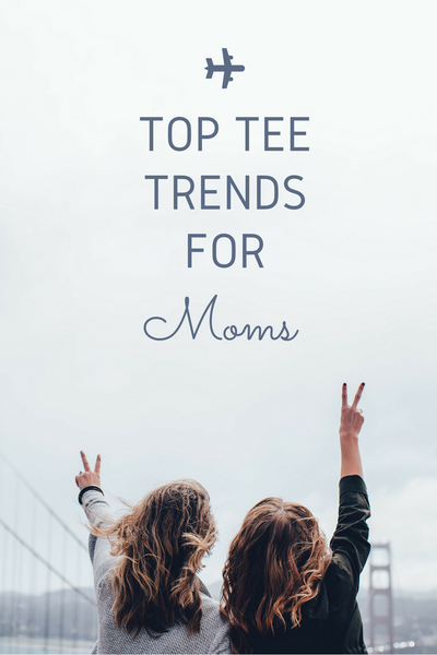 Top 5 Mom Tee Must-Haves